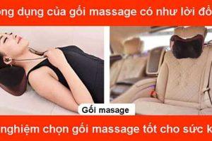 Nên chọn gối massage loại nào