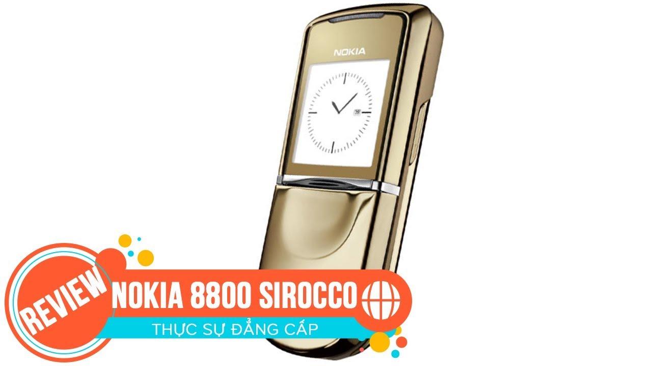 Đánh giá chi tiết Nokia 8800 Sirocco