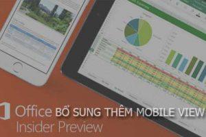 Microsoft cung cấp chế độ Mobile View cho Office trên iOS