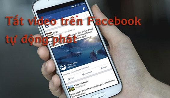 Hướng dẫn cách tắt video trên Facebook iPhone tự động phát