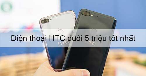 Điện thoại HTC dưới 5 triệu